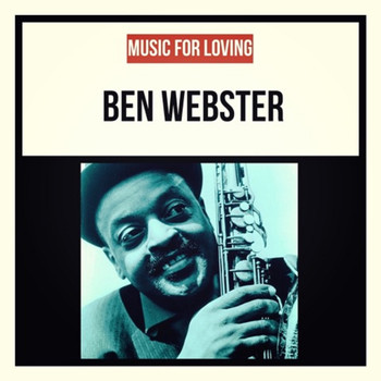 Ben Webster - Music for Loving