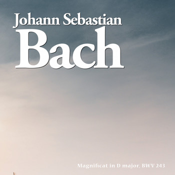 Johann Sebastian Bach - Magnificat in D major, BWV 243