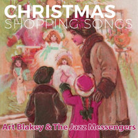 Art Blakey & The Jazz Messengers - Christmas Shopping Songs