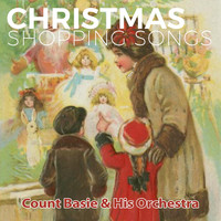 Count Basie & His Orchestra - Christmas Shopping Songs