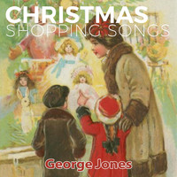 George Jones - Christmas Shopping Songs