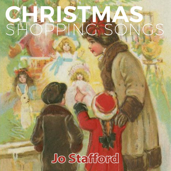 Jo Stafford - Christmas Shopping Songs