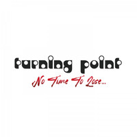 TURNING POINT - No Time to Lose