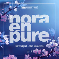 Nora En Pure - Birthright (The Remixes)