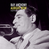 Ray Anthony - Alright Now