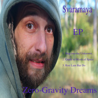 Svaramaya - Zero-Gravity Dreams
