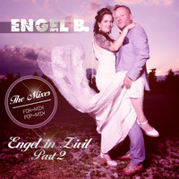 Engel B. - Engel in Zivil, Pt. 2 (The Mixes)