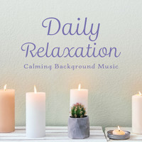 Relaxing BGM Project - Daily Relaxation - Calming Background Music