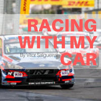 Vitor Salgueiral / - Racing With My Car