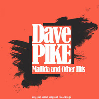 Dave Pike - Matilda and Other Hits
