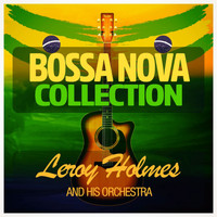 Leroy Holmes - Bossa Nova Collection