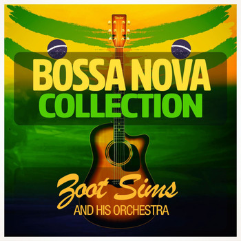 Zoot Sims - Bossa Nova Collection
