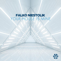 Falko Niestolik - Your House Is Mine