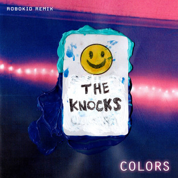 The Knocks - Colors (Robokid Remix)