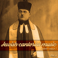 Various Artists - Jewish cantorial music, Vol.4 (1911-1951)