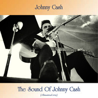 Johnny Cash - The Sound Of Johnny Cash (Remastered 2019)