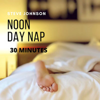 Steve Johnson - Noon Day Nap (30 Minutes)