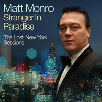 Matt Monro - Stranger In Paradise (Lost New York Session, November 1966)