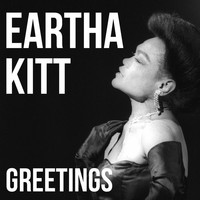 Eartha Kitt - Greetings