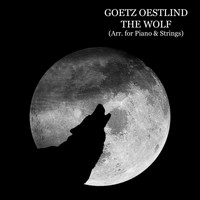 Goetz Oestlind - The Wolf (Arr. For Piano & Strings, Dubbing Version)