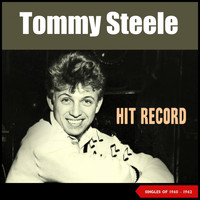 Tommy Steele - Hit Record (Singles 1960 - 1962)