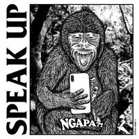 Speak Up / - Ngapa??!