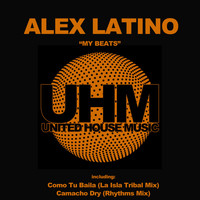 Alex Latino - My Beats