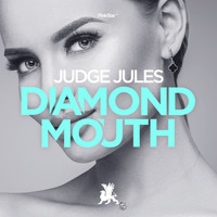 Judge Jules - Diamond Mouth