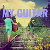 Vitor Salgueiral / - My Guitar Song