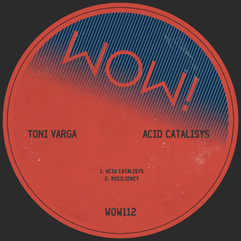 Toni Varga - Acid Catalisys