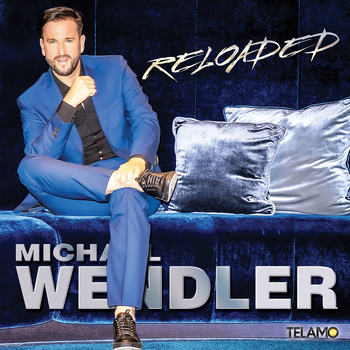 Michael Wendler - Reloaded
