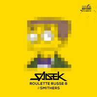 Sadek - Roulette russe 8 #Smithers (Explicit)