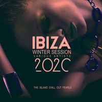 Various Artists - Ibiza Winter Session 2020 (The Island Chill out Pearls)