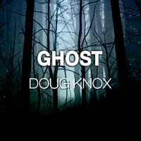 Doug Knox / - Ghost