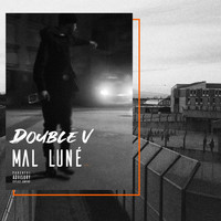 Double V - Mal luné, Vol. 1 (Explicit)