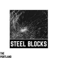The Portland / - Steel Blocks