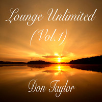Don Taylor - Lounge Unlimited, Vol. 1