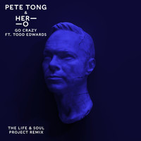 Pete Tong - Go Crazy (The Life & Soul Project Remix)