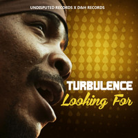 Turbulence - Looking For