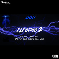 Spirit - Electric 2 (Explicit)