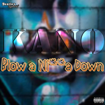 Kano - Blow a Nigga Down (Prod. By Beatzera/Izak) (Explicit)