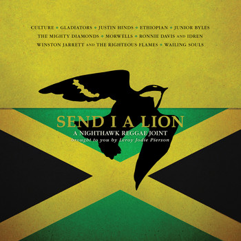 Leroy Jodie Pierson - Send I A Lion: A Nighthawk Reggae Joint