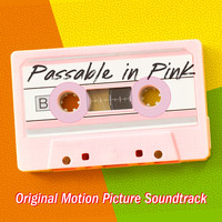 Various Artists - Passable In Pink (Official Motion Picture Soundtrack)