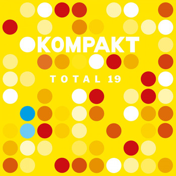Various Artists - Kompakt: Total 19