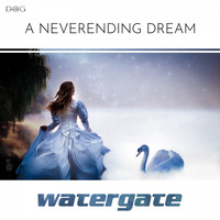 Watergate - A Neverending Dream
