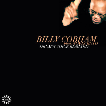 Billy Cobham - Drum'n Voice (Remixed)