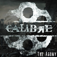 Calibre - The Agony (Explicit)