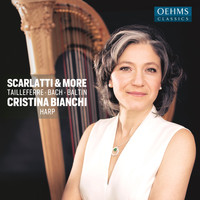 Cristina Bianchi - Scarlatti, Baltin & Others: Harp Works