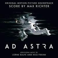 Max Richter - Ad Astra (Original Motion Picture Soundtrack)