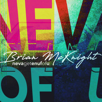 Brian McKnight - Neva Get Enuf Of U